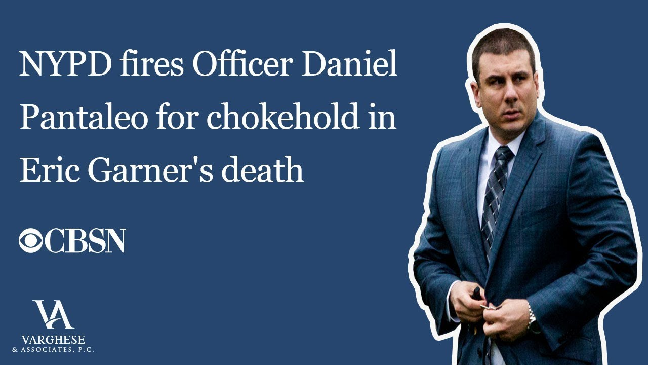 NYPD-fires-Officer-Daniel-Pantaleo-for-chokehold-in-Eric-Garners-death