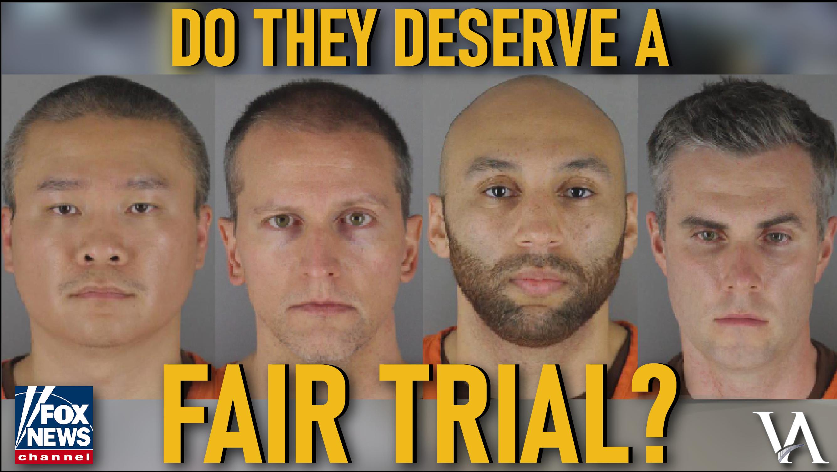 Derek Chauvin Fair Trial
