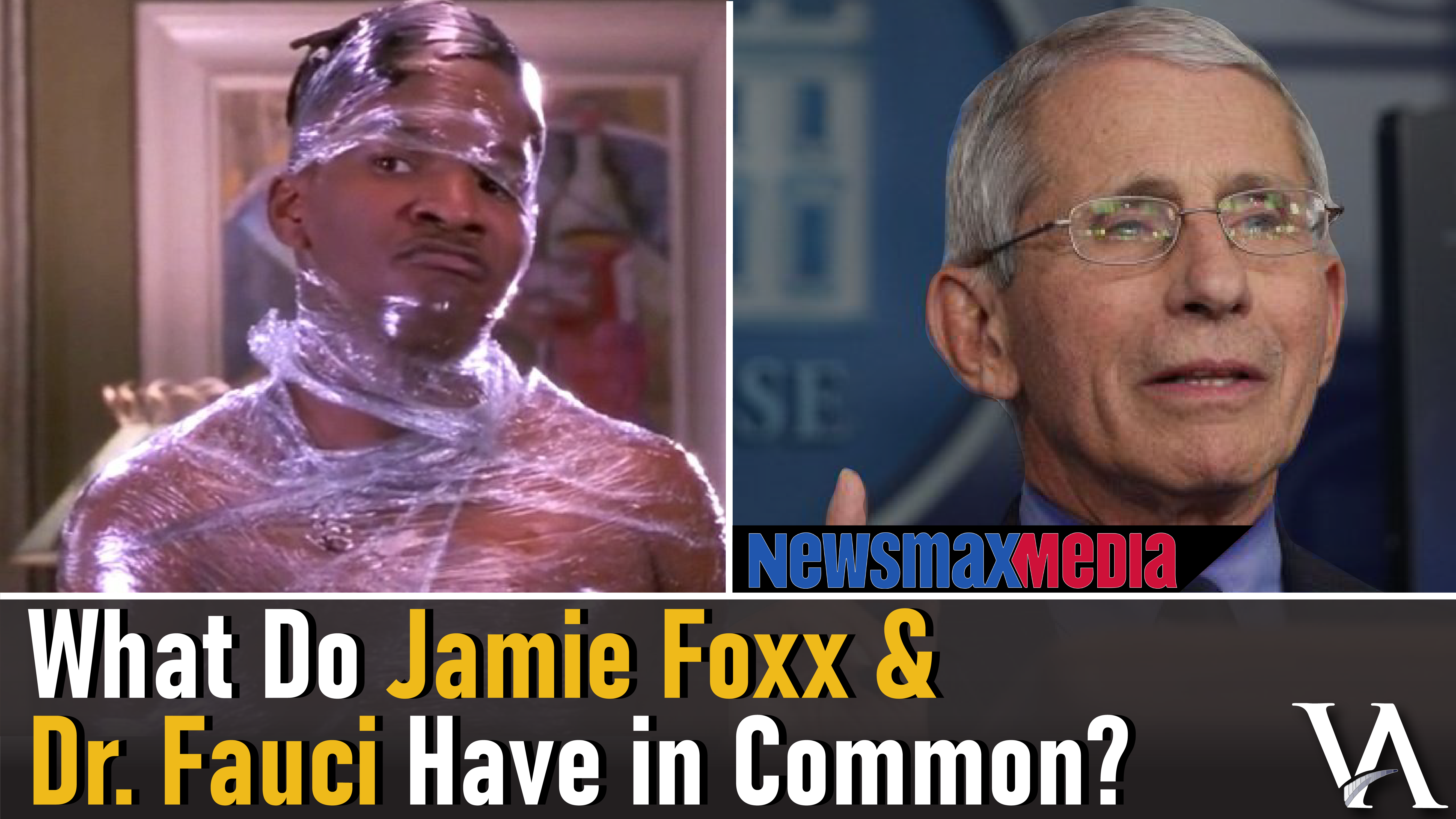 Dr Fauci and Jamie Foxx