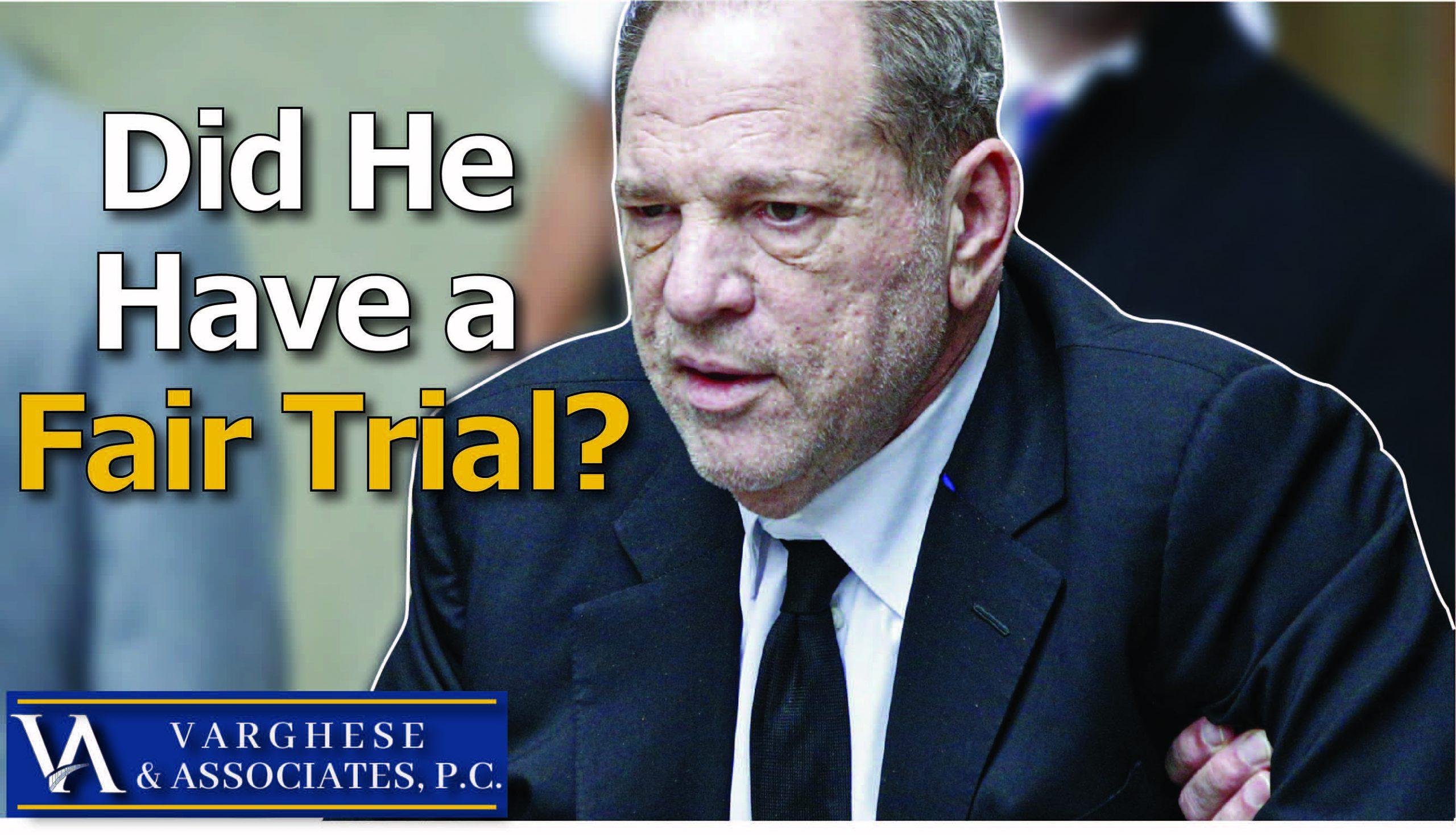 Harvey Weinstein Fair Trial