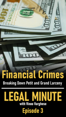 Financial Crimes - Breaking Down Petit and Grand Larceny - Legal Minute Ep. 3