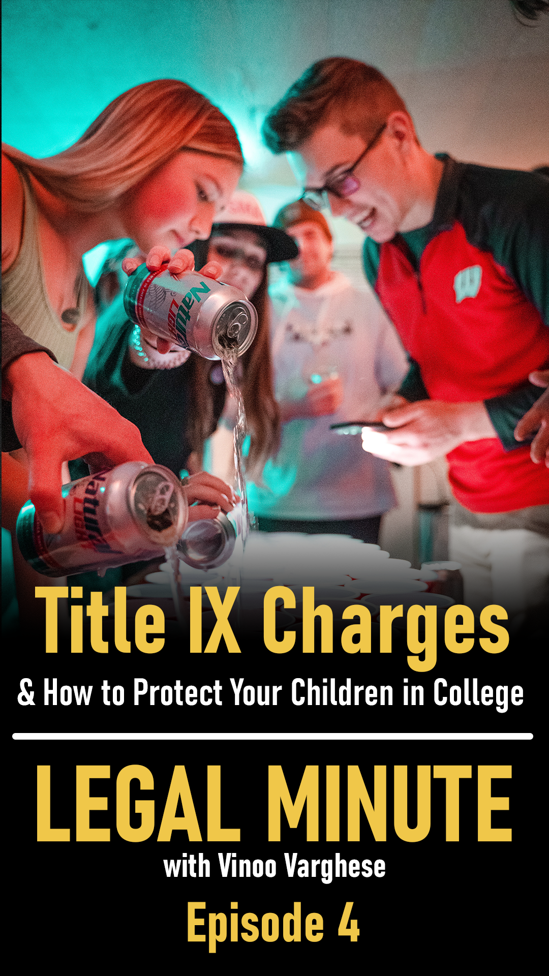 TItle IX Charges & How to Protect Your Children in College – Legal Minute Ep. 4
